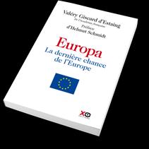 Europa La Derniere Chance De L Europe Le Livre